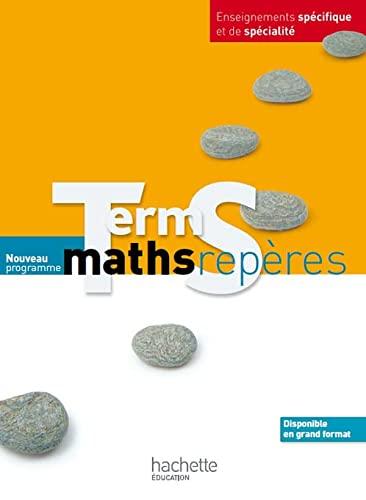 9782011355881: Maths Repères Tle S spécifique et spécialité - Livre élève Grand format - Edition 2012