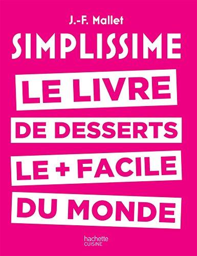 9782011356437 Simplissime Le Livre Des Desserts Le