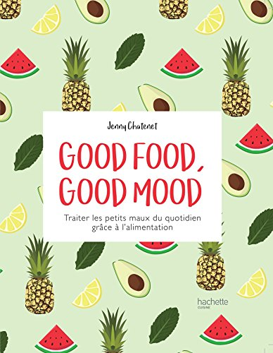 9782011356734: Good Food good mood (Cuisine)
