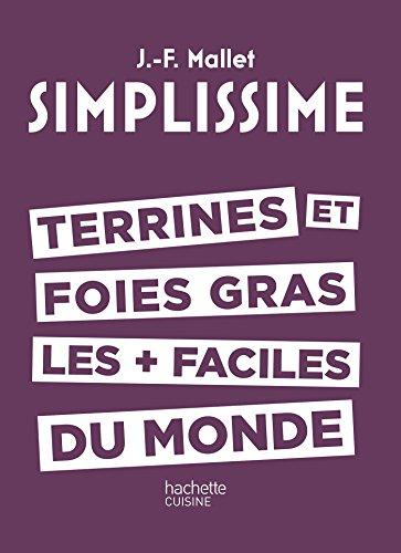 9782011356888: SIMPLISSIME - TERRINES ET FOIES GRAS LES + FACILES DU MONDE