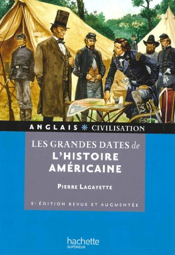 9782011400208: Les grandes dates de l'histoire américaine