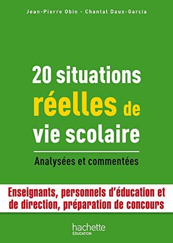 9782011400628: 20 Situations réelles de vie scolaire