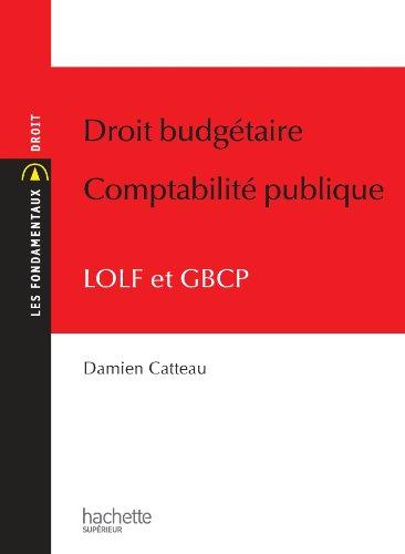 9782011401151: Droit budg�taire Comptabilit� publique - LOLF et GBCP