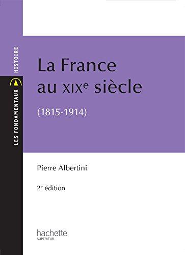 9782011403186: La France du XIXe siècle (1815-1914)