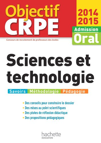 9782011404336: Objectif CRPE : Epreuves d'admission Sciences et technologie 2014 2015