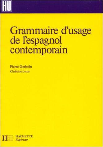 9782011449092: Grammaire d'usage de l'espagnol contemporain