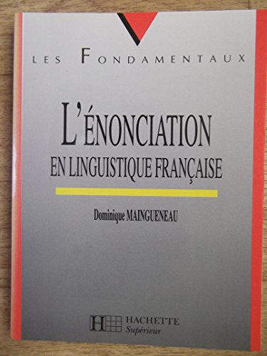 9782011449146: L'�nonciation en linguistique fran�aise