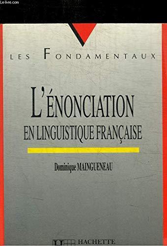 L'?nonciation en linguistique fran?aise: Maingueneau