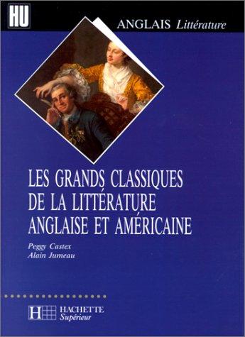 9782011449320: Les grands classiques de la litt�rature anglaise et am�ricaine