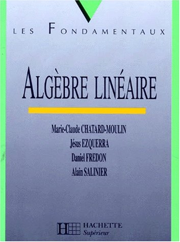 9782011450180: Analyse Deug A, tome 1 : Algèbre linéaire
