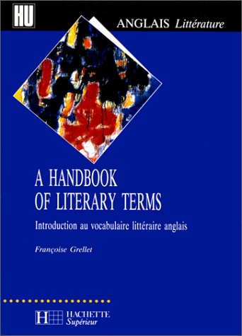9782011451095: A handbook of literary terms: Introduction au vocabulaire littéraire anglais