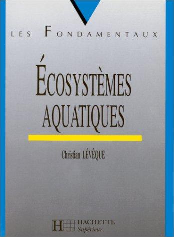 9782011451262: Ecosystemes Aquatiaues (French Edition)
