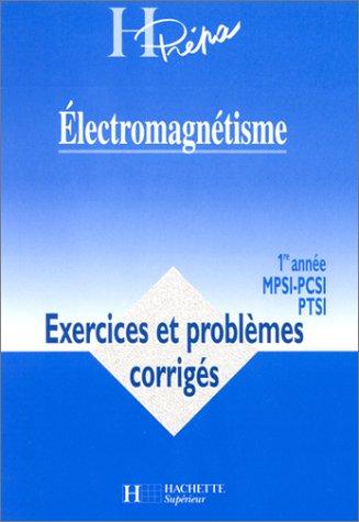 Électromagnétisme - 1° Année MPSI/PCSI/PTSI: Marc Ménétrier