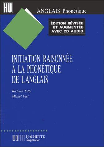 9782011452283: Initiation Raisonnée à la phonétique de l'anglais (1 livre + 1 CD audio)