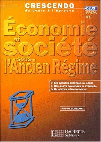 9782011453228: Economie etsociété sous l'Ancien Régime