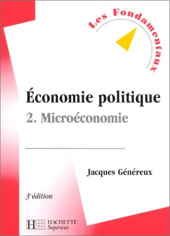 9782011453457: Economie politique, tome 2 : Microéconomie, 3e édition