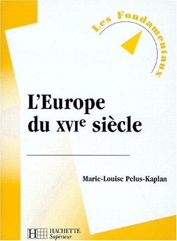 9782011453488: L'Europe du XVIe siècle, nouvelle édition