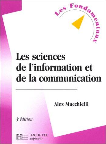 9782011454157: Les sciences de l'information et de la communication, 3e édition
