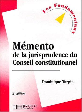 9782011454263: Mémento de jurisprudence du Conseil constitutionnel, 2e édition