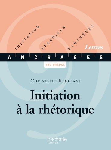 9782011454539: Initiation a la rhétorique