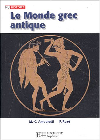 9782011455413: Le Monde grec antique