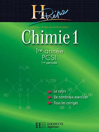 9782011455482: Chimie, tome 1, PCSI, 1ère période (French Edition)