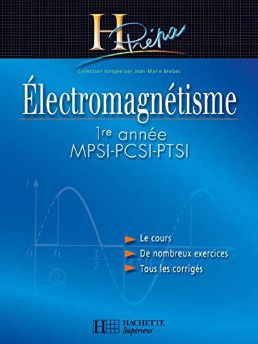 9782011455642: Electromagnétisme MPSI-PCSI-PTSI 1ère année : Cours et exercices corrigés