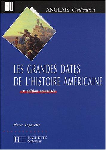 9782011456243: Les grandes dates de l'histoire américaine