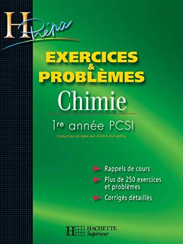9782011456489: Chimie 1�re ann�e PCSI Exercices et Probl�mes