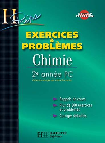 9782011456526: Chimie 2e année PC : Exercices & problèmes (H Prépa)