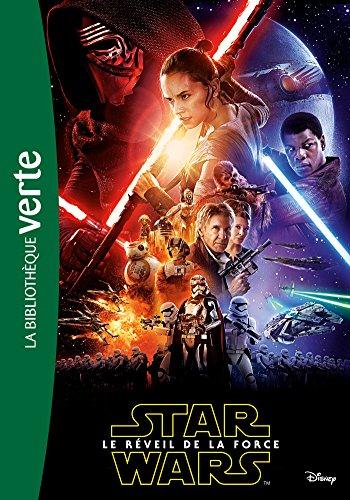 9782011456625: Star Wars - Episode VII - Le réveil de la Force - Le roman du film