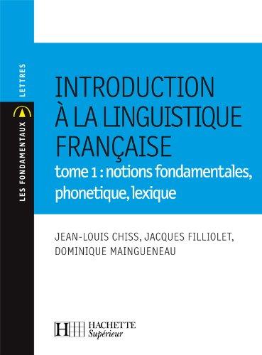 Introduction à la linguistique française (French Edition): Dominique ...