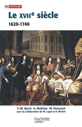 9782011457509: Le XVIIe siècle 1620-1740 (French Edition)