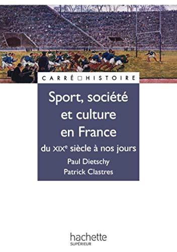 9782011457622: Sport, culture et société en France du XIXe siècle à nos jours (French Edition)