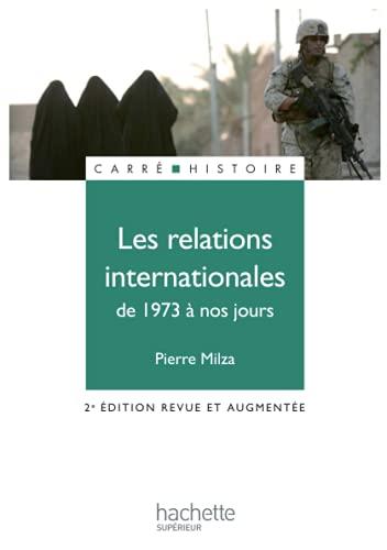 9782011457646: Les relations internationales de 1973 Ã nos jours (French edition)