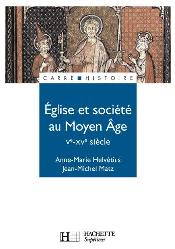 9782011457653: Eglise et société au Moyen Age : Ve-XVe Siècle