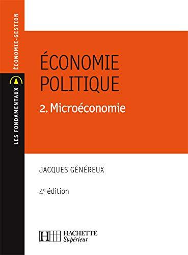 9782011458742: Economie politique : Tome 2, Microéconomie