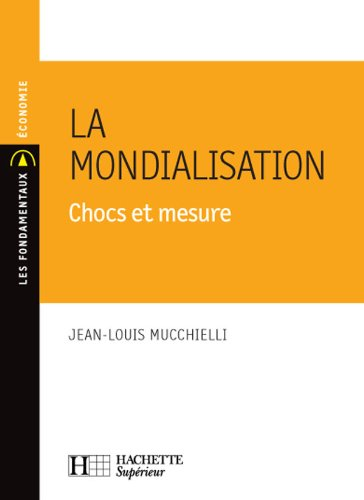 La mondialisation (French Edition) (2011458935) by [???]
