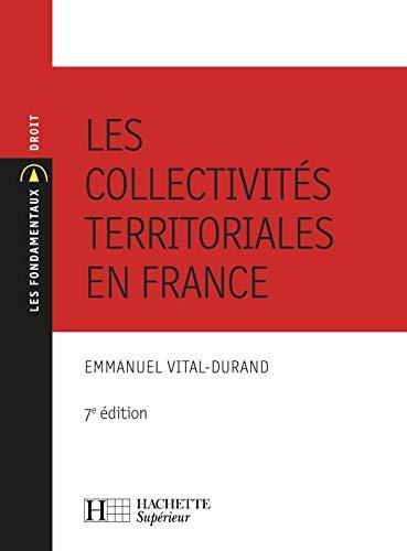 9782011459015: Les collectivités territoriales en France