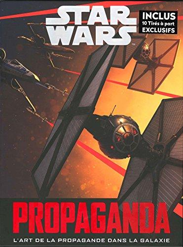 9782011459299: Star Wars Propaganda: Une histoire de l'art de la propagande dans Star Wars (Heroes)