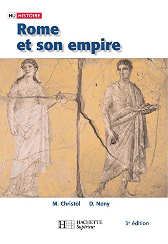 9782011459633: Rome et son empire : Des origines aux invasions barbares