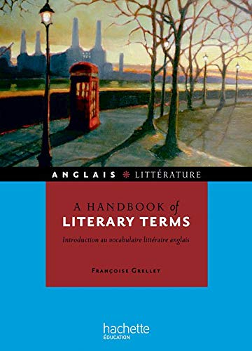 9782011460417: A handbook of literary terms - Introduction au vocabulaire littéraire anglais: Introduction au vocabulaire littéraire anglais