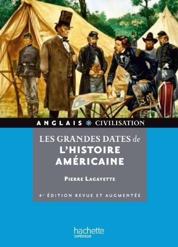 9782011460585: Les grandes dates de l'histoire américaine (French Edition)