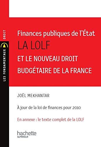 Finances publiques de l'Etat : La LOLF: Mekhantar, Joël