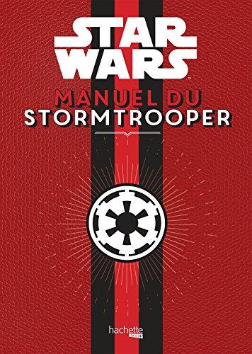 9782011461155: Manuel du Storm Trooper