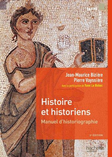 9782011461667: HISTOIRE ET HISTORIENS