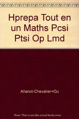 9782011462343: Hprepa Tout en un Maths Pcsi Ptsi Op Lmd