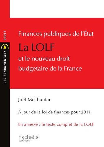 Finances publiques de l'État - La LOLF: Mekhantar, Joël