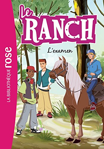 9782011463104: Le ranch, Tome 15 : L'examen