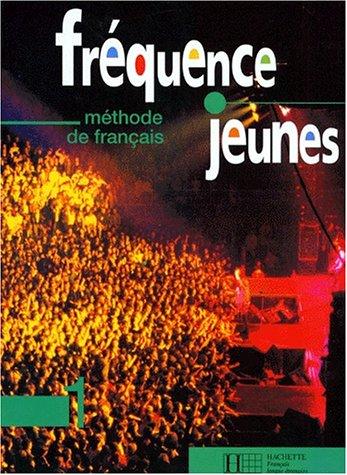 9782011549785: Frequence Jeunes: Methode De Francais (French Edition)